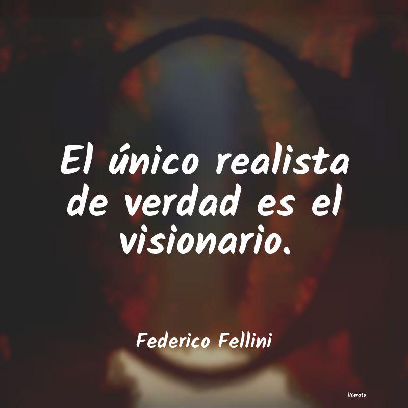 Federico Fellini El único Realista De Verdad E