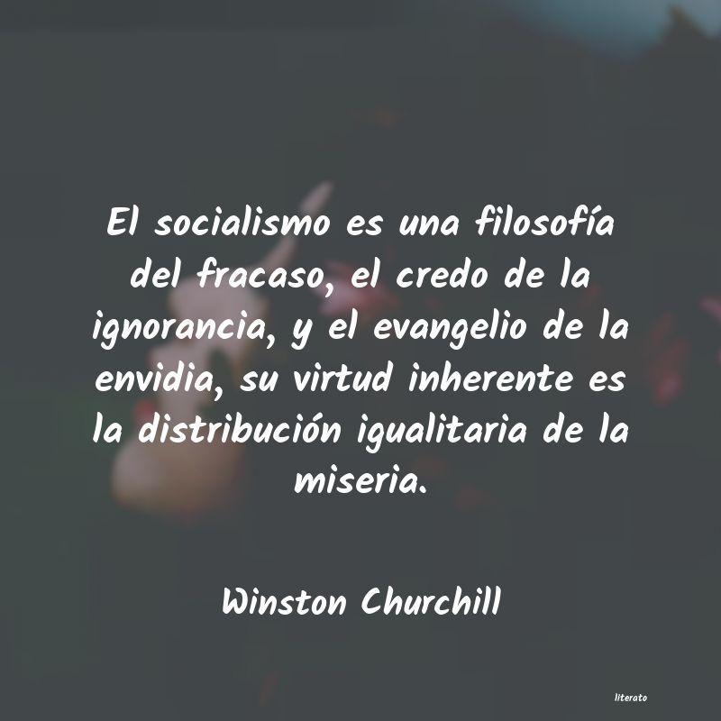 Winston Churchill El Socialismo Es Una Filosofí