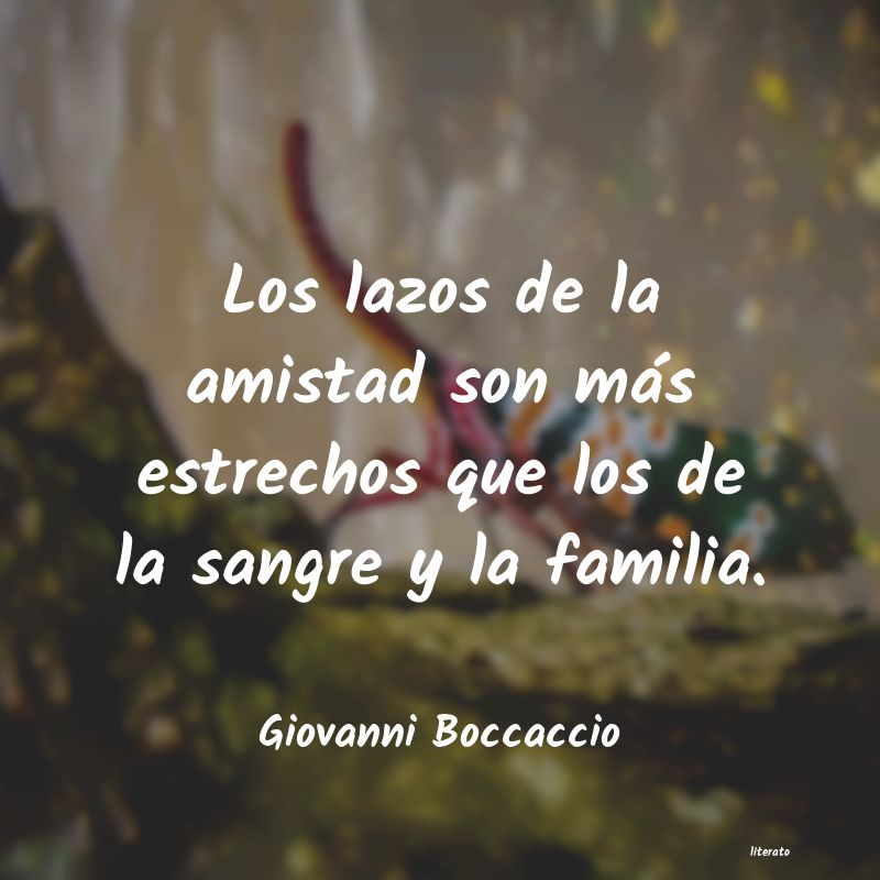 Giovanni Boccaccio Los Lazos De La Amistad Son M