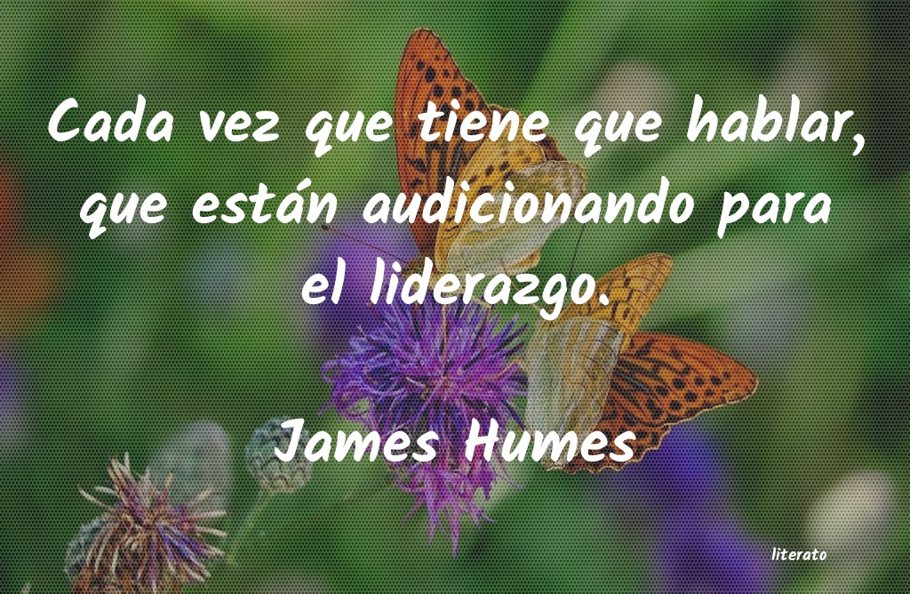 Frases de James Humes