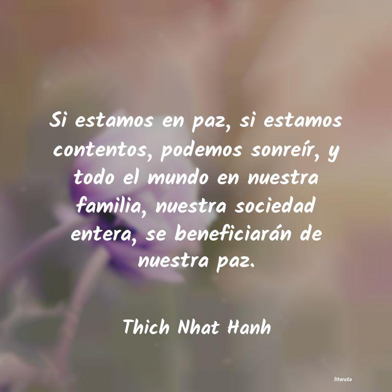 Thich Nhat Hanh Si Estamos En Paz Si Estamos
