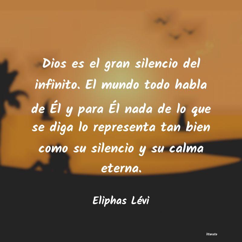 Eliphas Lévi Dios Es El Gran Silencio Del I