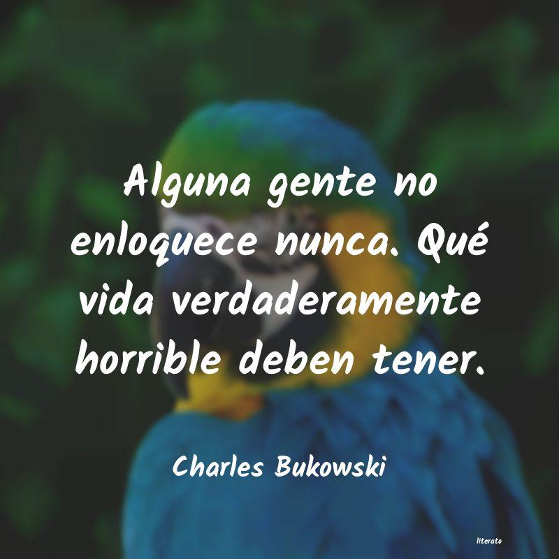 Frases De Charles Bukowski Literato