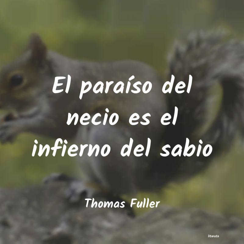 Thomas Fuller El Paraíso Del Necio Es El In