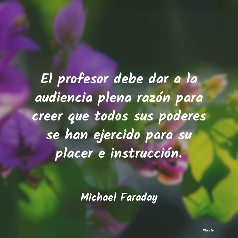 Frases de Michael Faraday