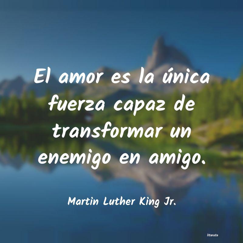 Martin Luther King Jr El Amor Es La única Fuerza Ca