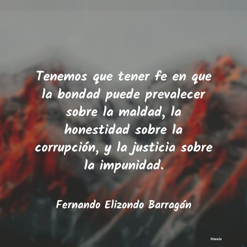 Fernando Elizondo Barragán Tenemos Que Tener Fe En Que La