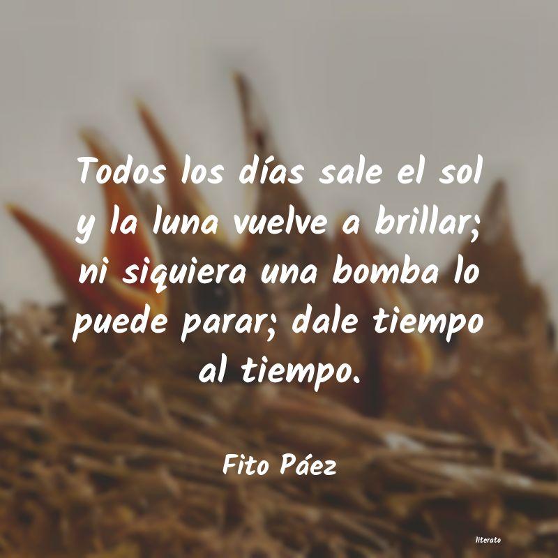 Fito Páez Todos Los Días Sale El Sol Y