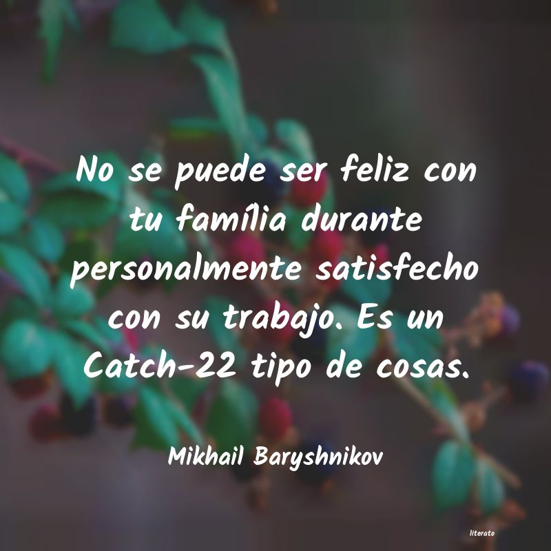 Mikhail Baryshnikov No Se Puede Ser Feliz Con Tu F