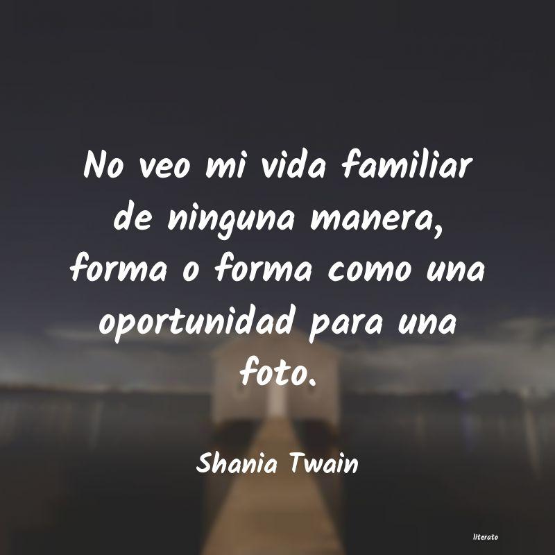 Shania Twain No Veo Mi Vida Familiar De Nin