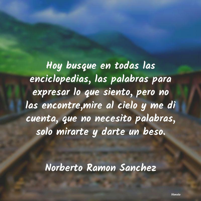 Norberto Ramon Sanchez Hoy Busque En Todas Las Encicl