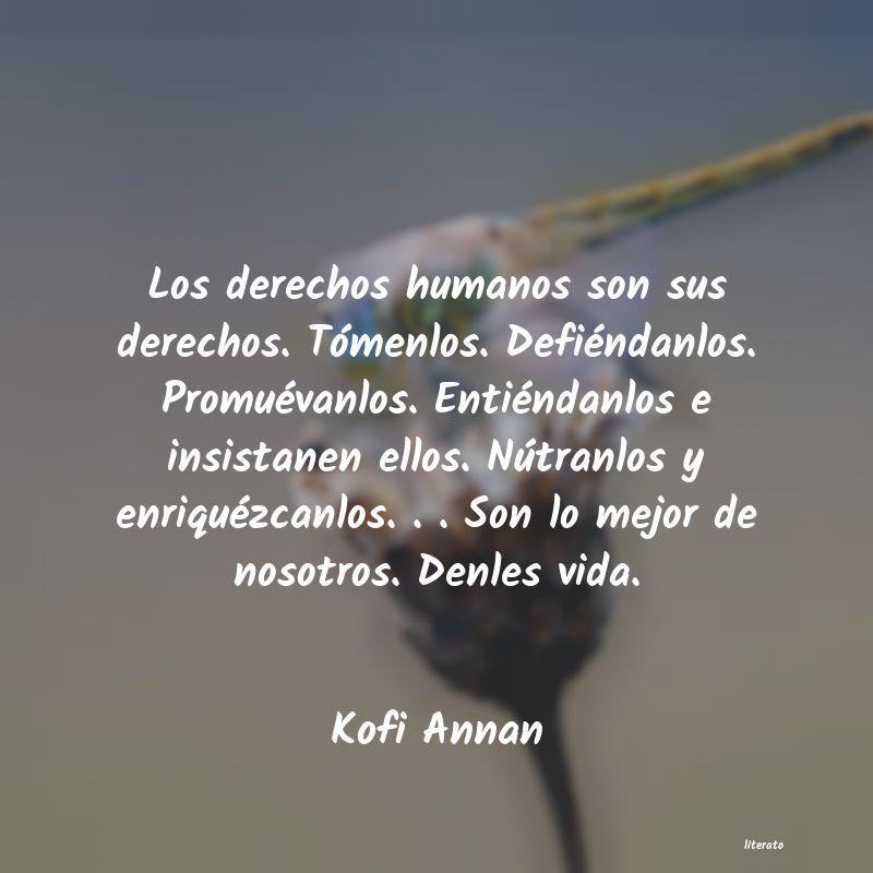 Frases Derechos Humanos Kofi Annan Literato