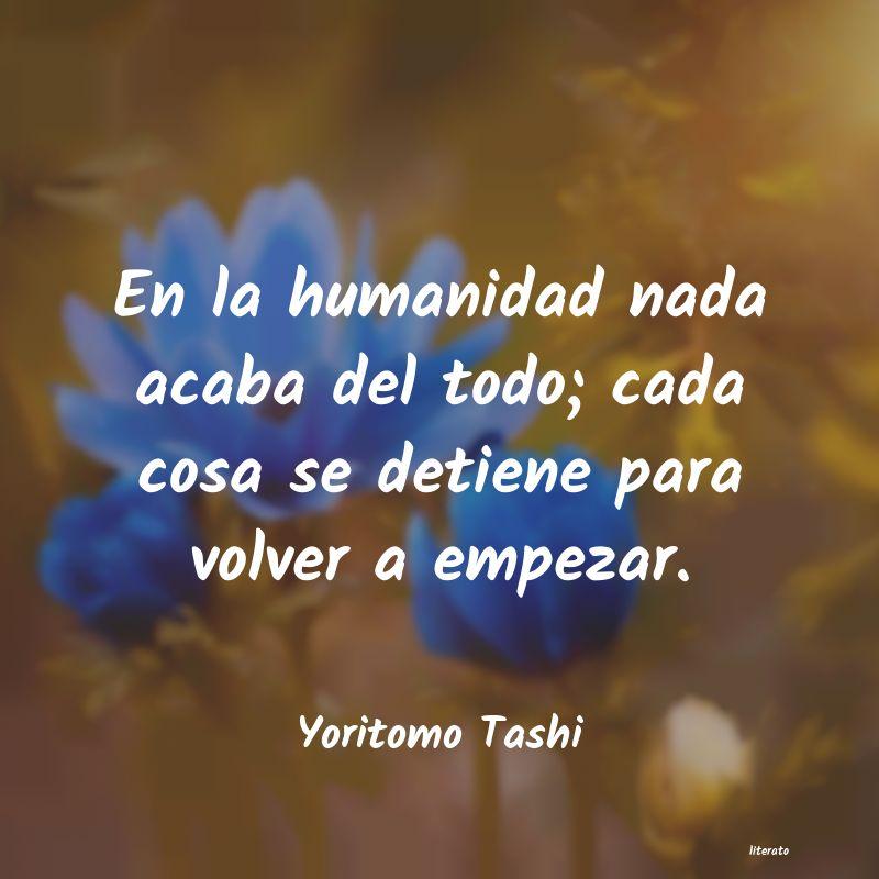 Yoritomo Tashi En La Humanidad Nada Acaba Del