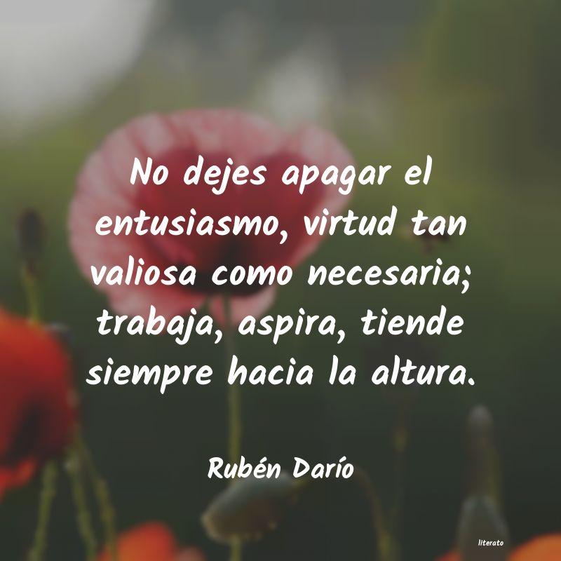 Rubén Darío No Dejes Apagar El Entusiasmo