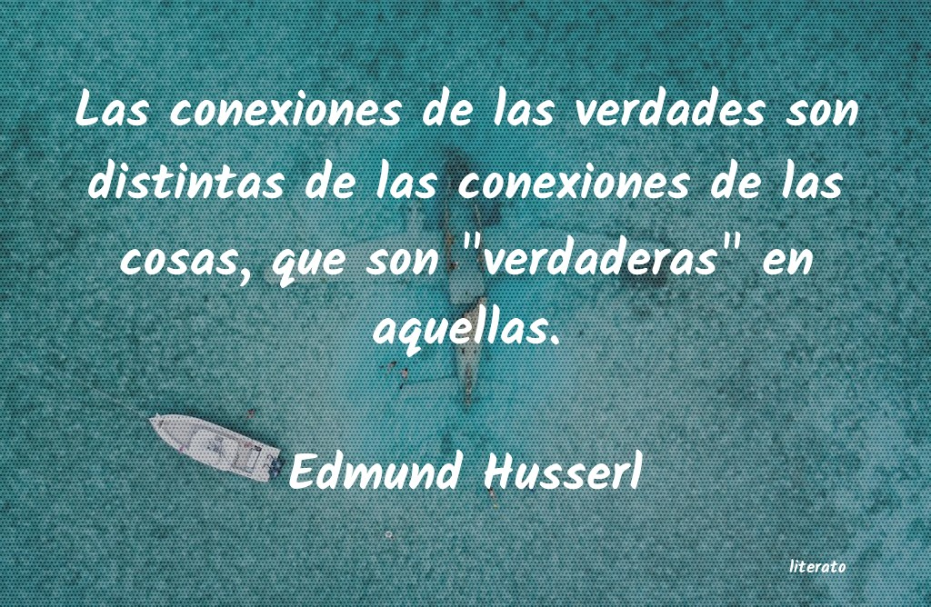 Frases De Edmund Husserl Literato