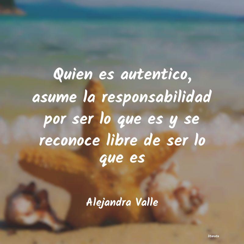 Alejandra Valle Quien Es Autentico Asume La R