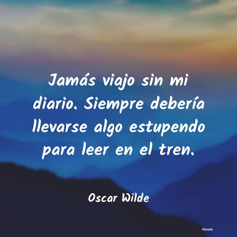 Oscar Wilde Jamás Viajo Sin Mi Diario Si
