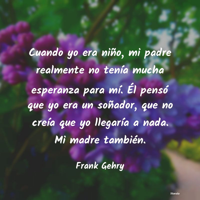 Frases de Frank Gehry