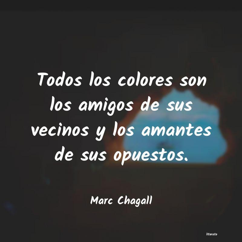 Marc Chagall Todos Los Colores Son Los Amig