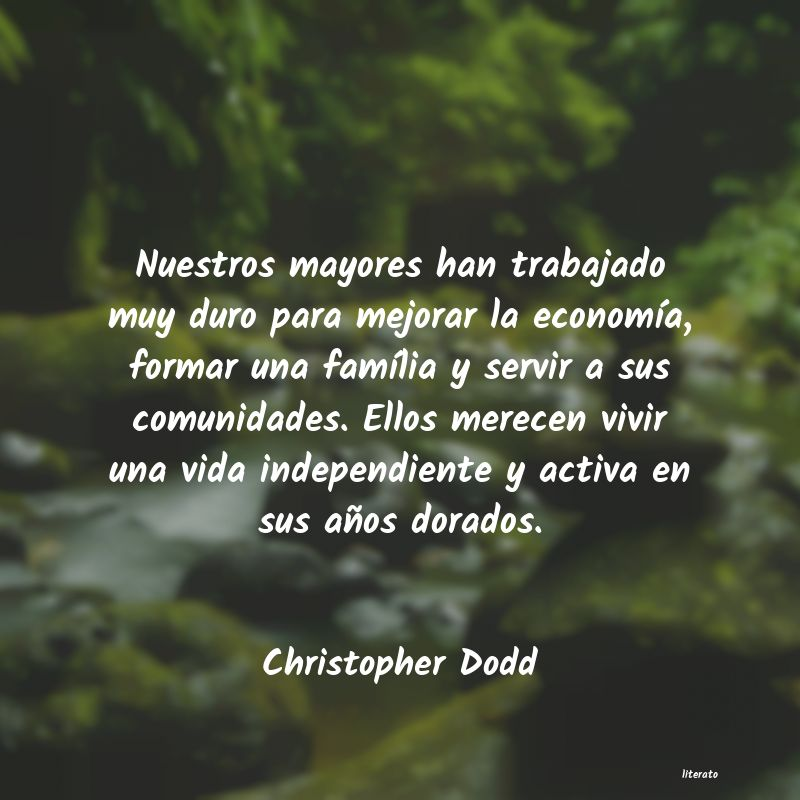 Frases de Christopher Dodd