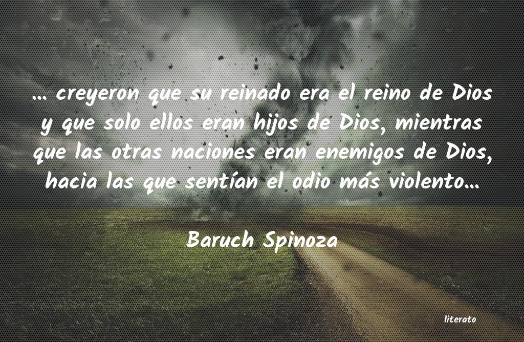Baruch Spinoza Creyeron Que Su Reinado Er