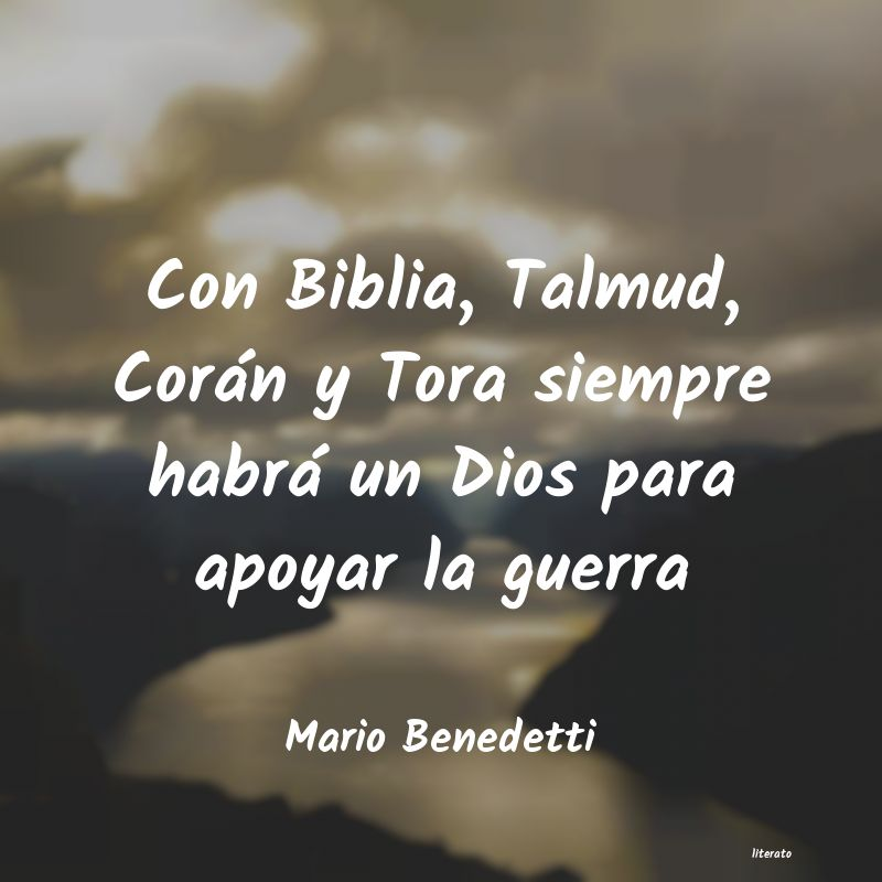 Mario Benedetti Con Biblia Talmud Corán Y T