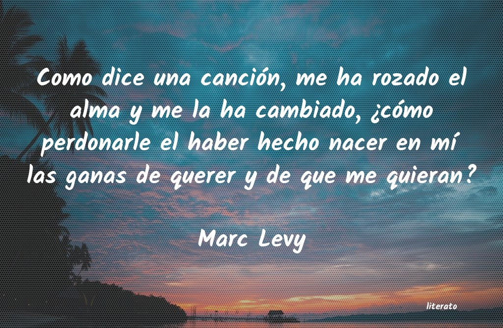 Marc Levy Como Dice Una Canción Me Ha