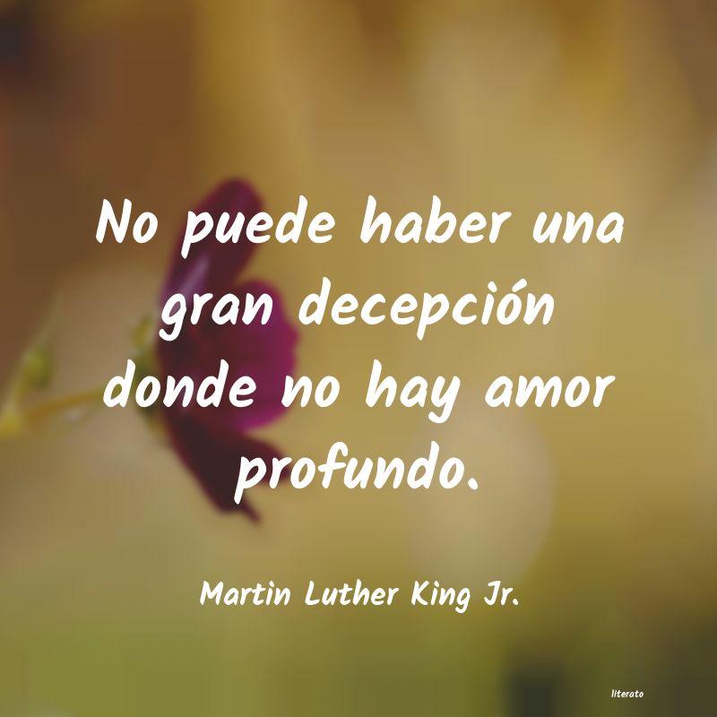 Martin Luther King Jr No Puede Haber Una Gran Decepc