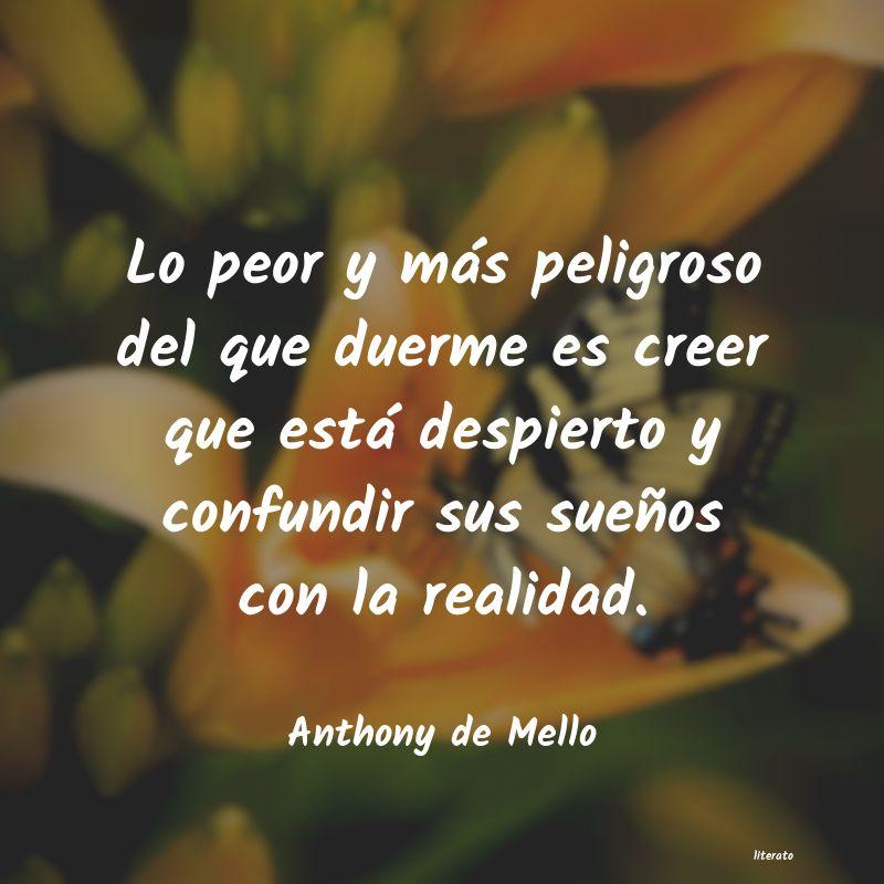 Frases De Anthony De Mello Amistad Literato