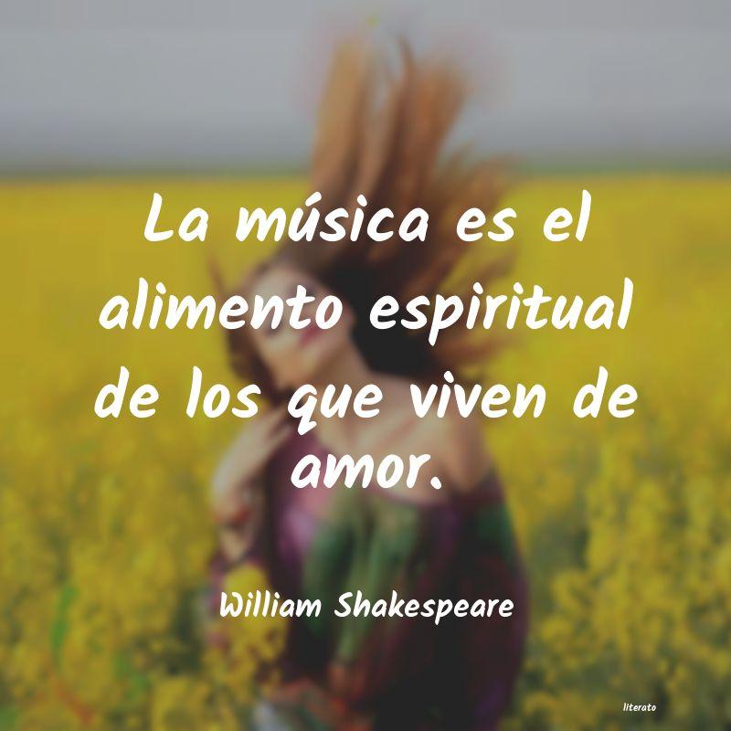 William Shakespeare La Música Es El Alimento Espi