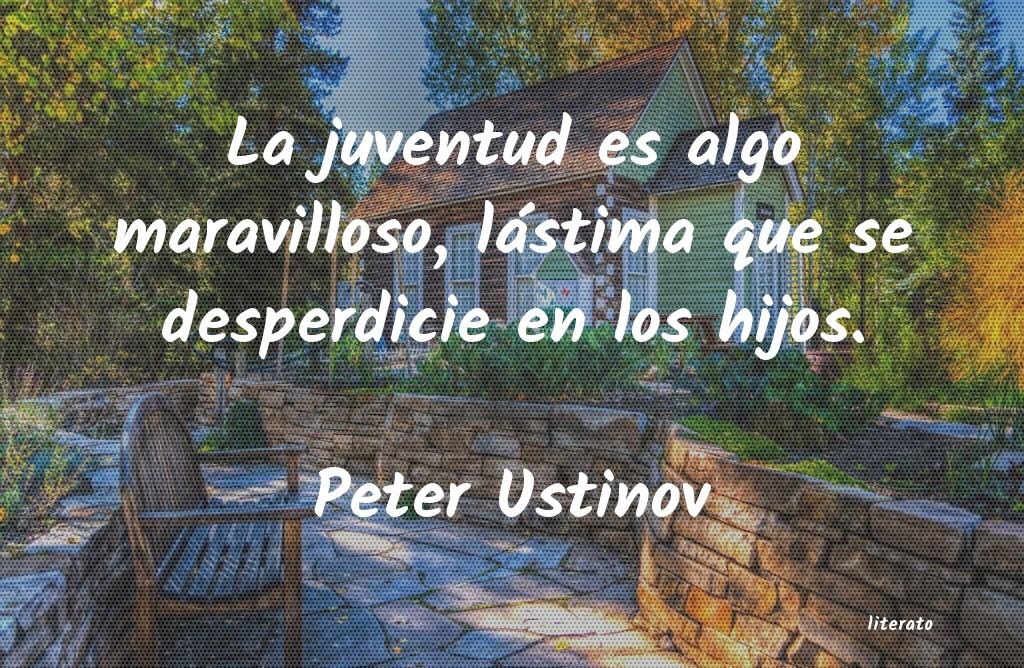 Peter Ustinov La Juventud Es Algo Maravillos