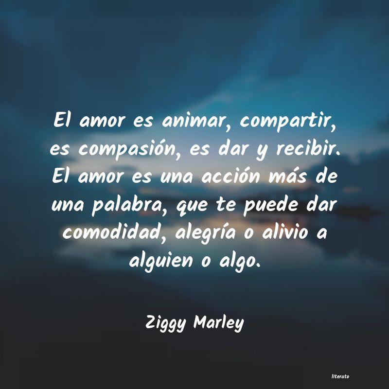 Ziggy Marley El Amor Es Animar Compartir