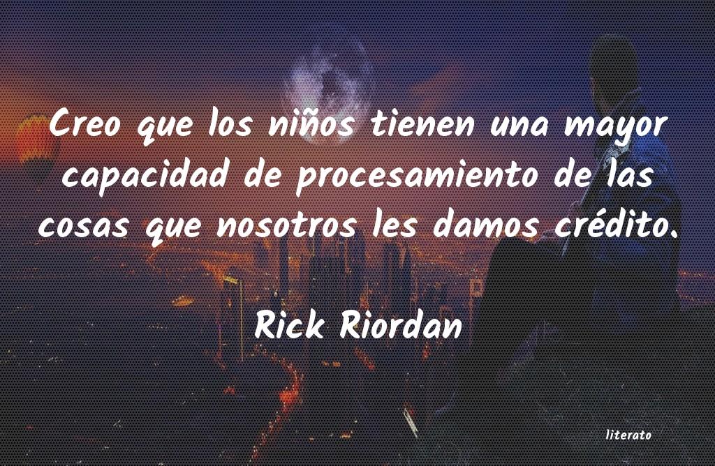 Frases De Rick Riordan Literato