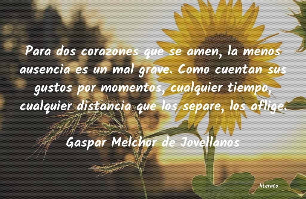 Gaspar Melchor De Jovellanos Para Dos Corazones Que Se Amen