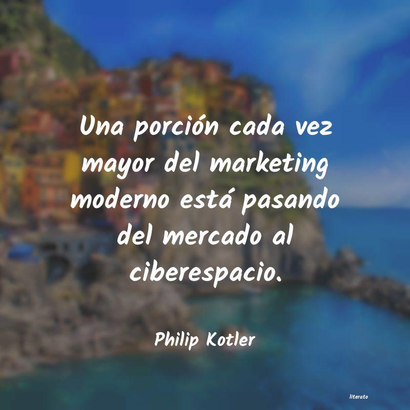 Philip Kotler Una Porción Cada Vez Mayor De