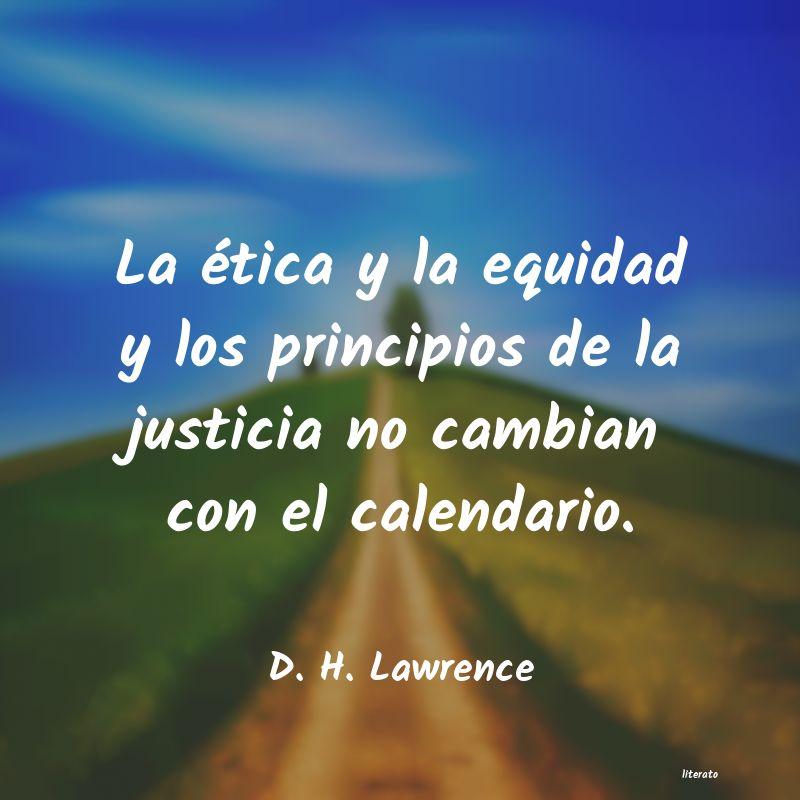 D H Lawrence La ética Y La Equidad Y Los P