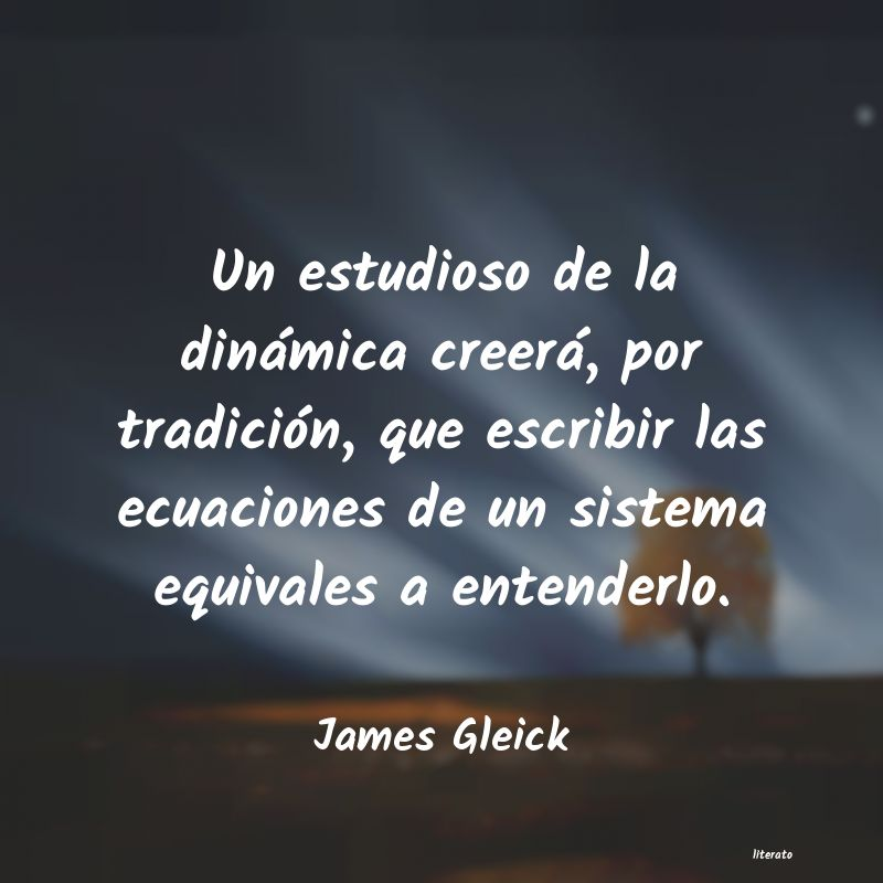 Frases de James Gleick