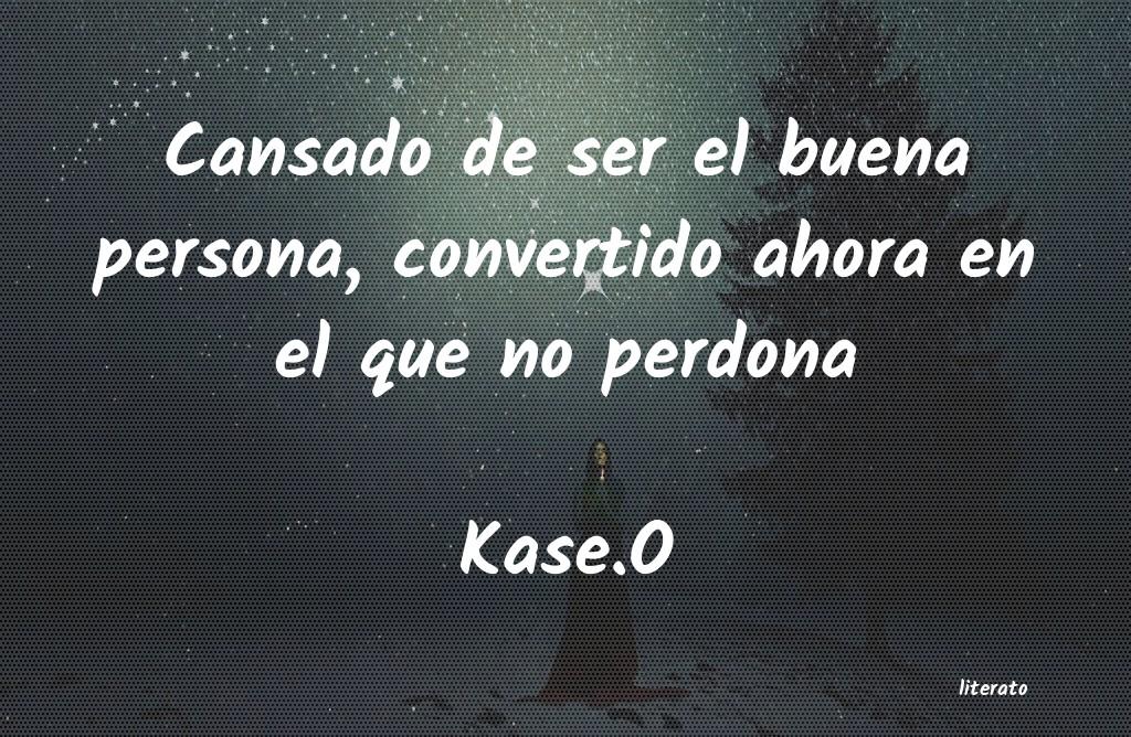 Kaseo Cansado De Ser El Buena Person