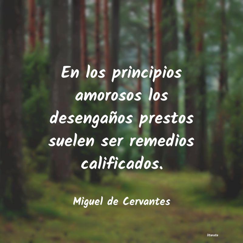 Miguel De Cervantes En Los Principios Amorosos Los