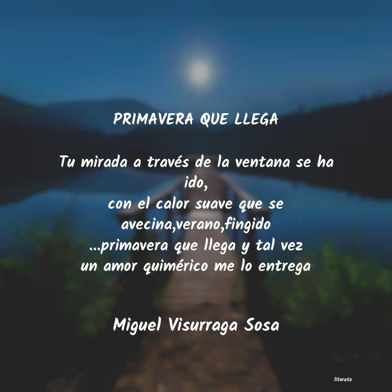 Miguel Visurraga Sosa Primavera Que Llega Tu Mirada