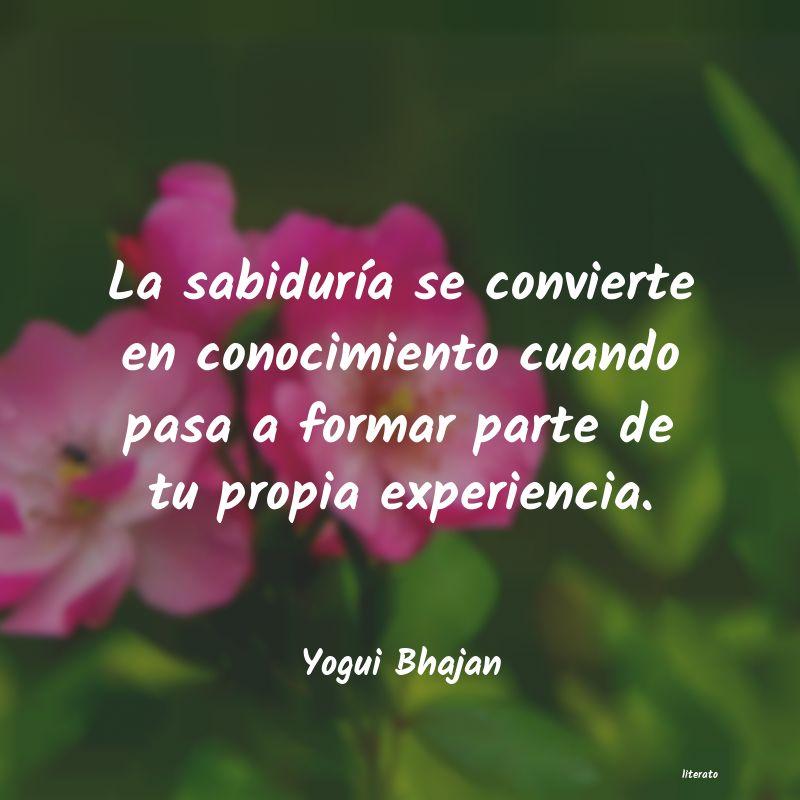 Yogui Bhajan La Sabiduría Se Convierte En