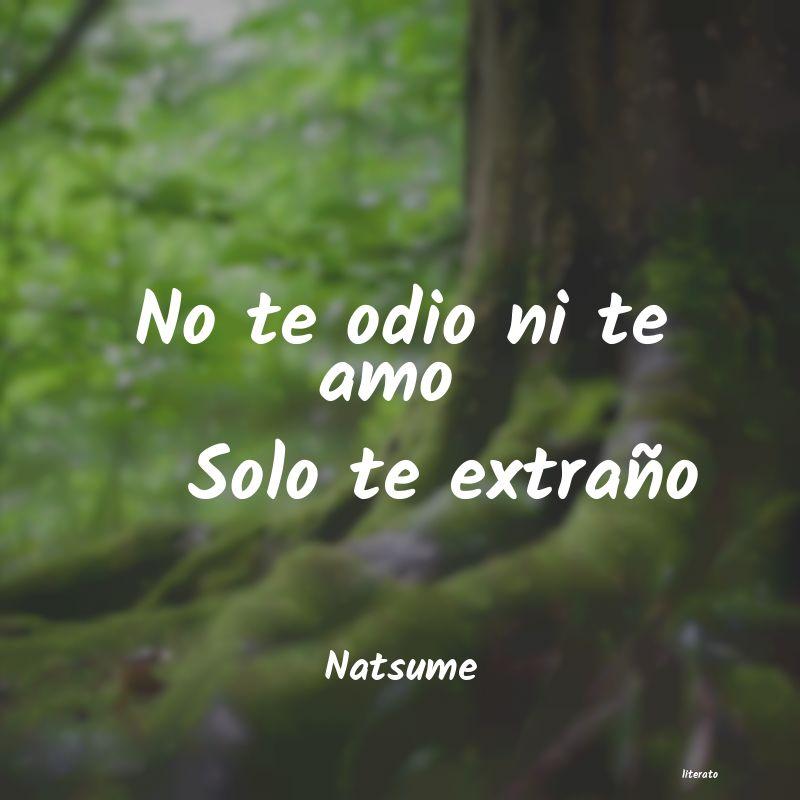 Natsume No Te Odio Ni Te Amo Solo Te E