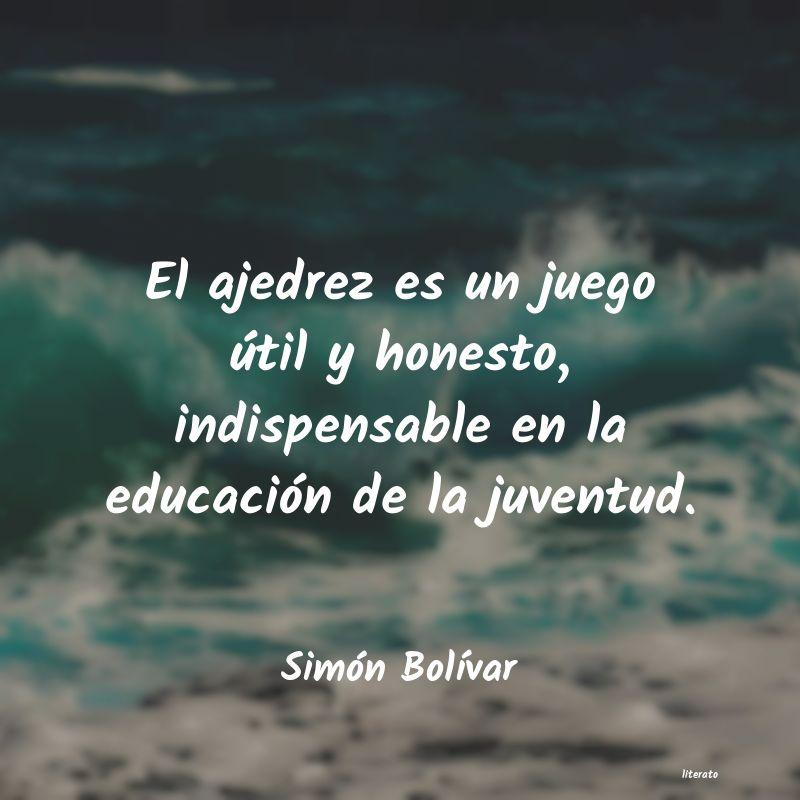 Simón Bolívar El Ajedrez Es Un Juego útil Y