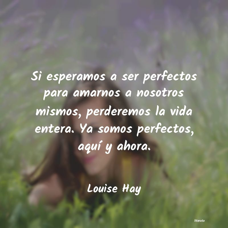 Frases de Louise Hay