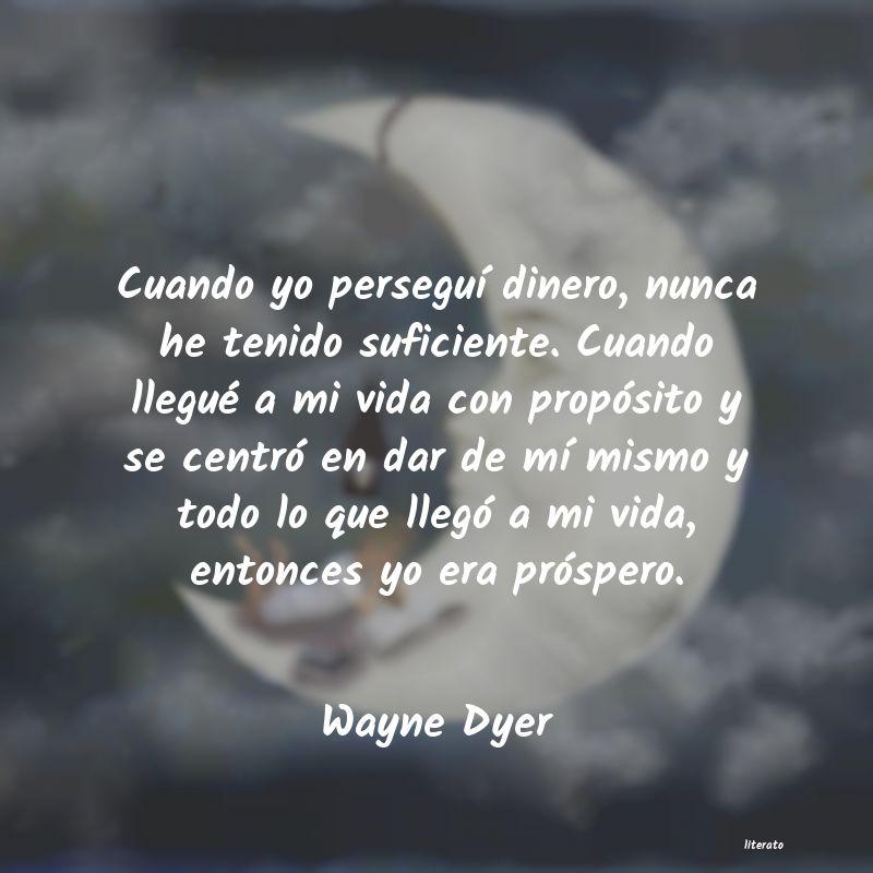Wayne Dyer Cuando Yo Perseguí Dinero Nu