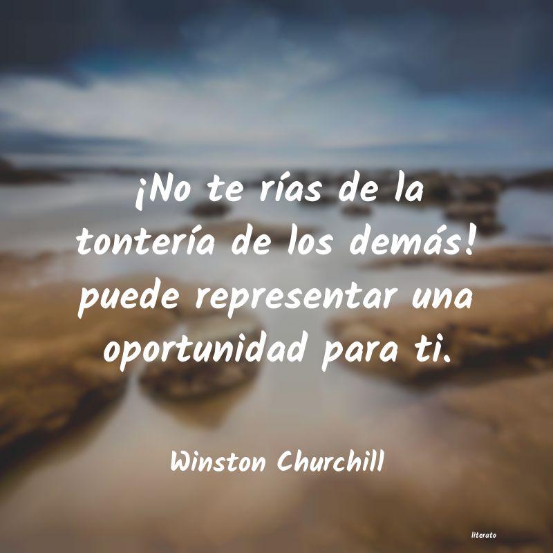 Winston Churchill No Te Rías De La Tontería