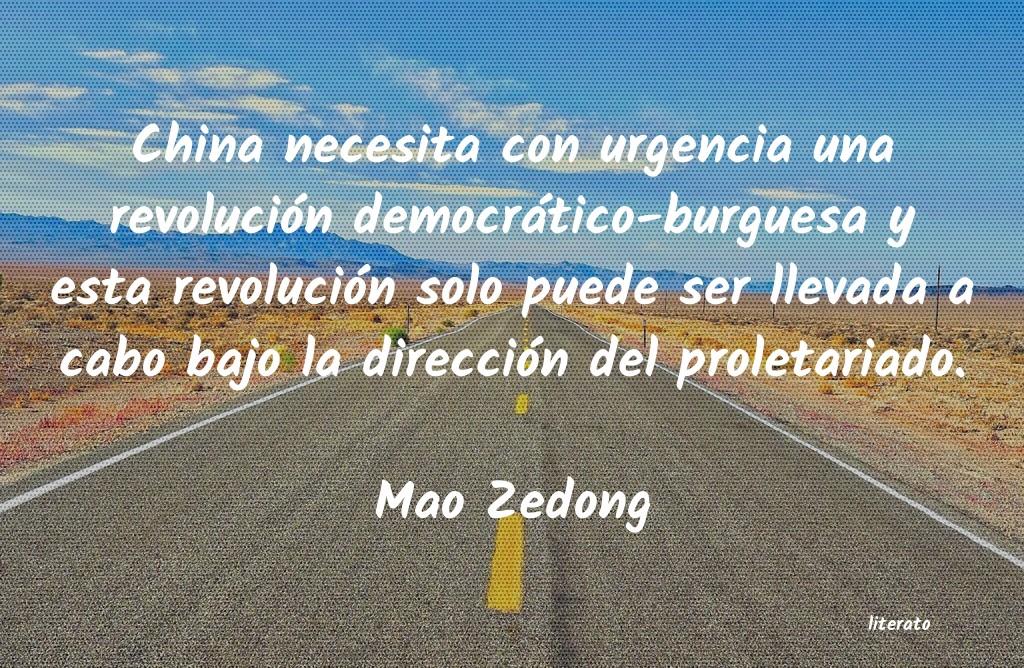 Mao Zedong China Necesita Con Urgencia Un