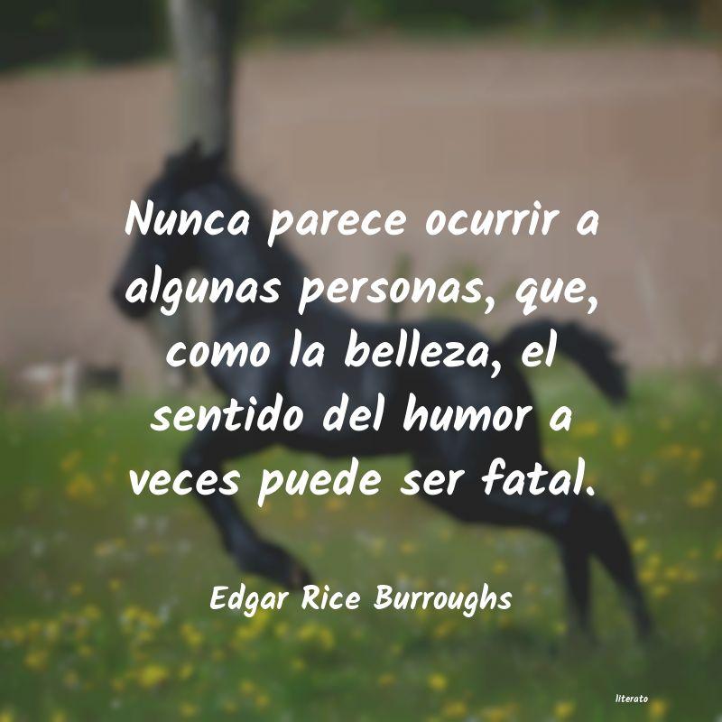 Frases De Edgar Rice Burroughs Literato