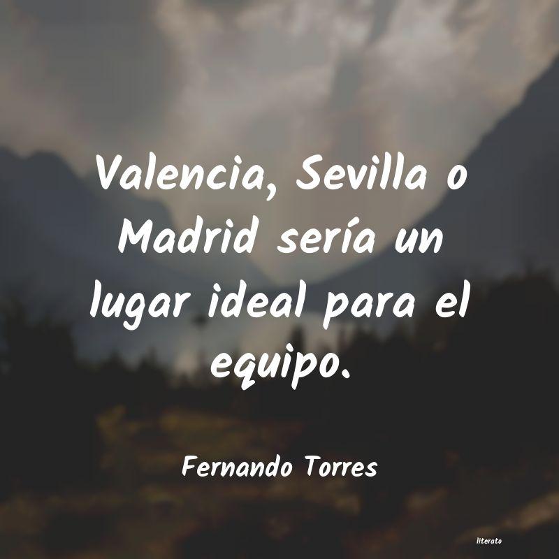 Fernando Torres Valencia Sevilla O Madrid Ser