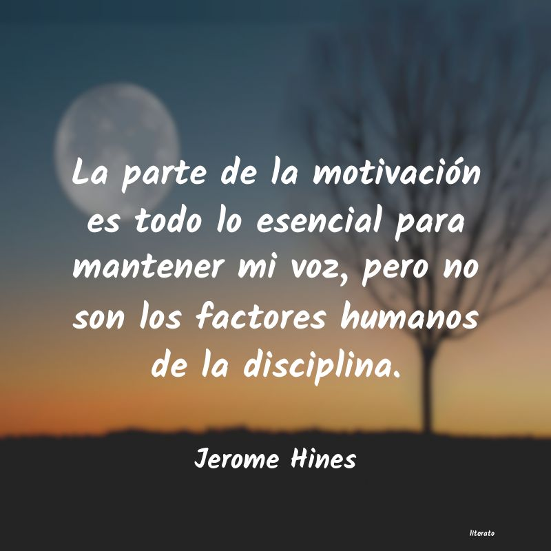 Frases de Jerome Hines